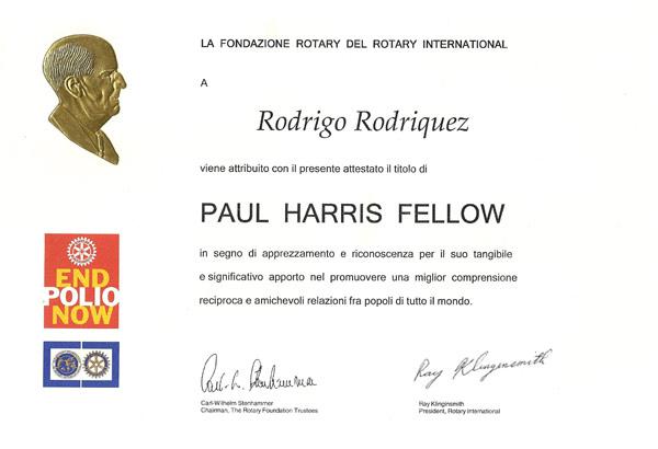 """Aprile 2011 – conferimento del titolo di Paul Harris Fellow da parte della Fondazione Rotary dl Rotary International, con la motivazione """"per il suo tangibile e significativo apporto nel promuovere una migliore comprensione reciproca e amichevoli relazioni tra popoli di tutto il mondo"""""""