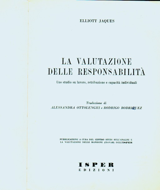 Elliott Jaques, 2 1